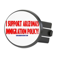 I SUPPORT ARIZONA'S IMMIGRATION POLICY! Oval Hitch Cover