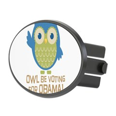 Owl Be Voting for Obama Oval Hitch Cover