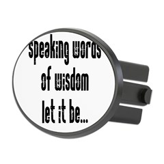 Speaking Words of Wisdom Oval Hitch Cover