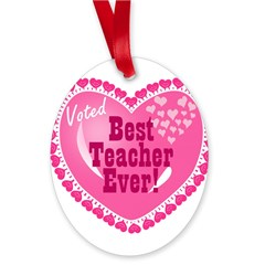 Voted Best Teacher EVER Oval Ornament