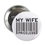 """My Wife Priceless Barcode 2.25"""" Button (10 pack)"""