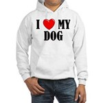 Love My Dog Hooded Sweatshirt