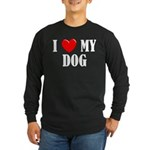 Love My Dog Long Sleeve Dark T-Shirt