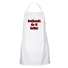 """Redheads do it better"" BBQ Apron"