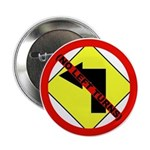 """No Left Turns 2.25"""" Button (100 pack)"""
