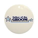 Father of the Groom Ornament (Round)