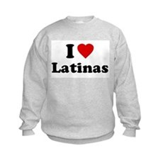 I Love [Heart] Latinas Kids Sweatshirt