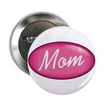 "Pink Mom is my Idol Logo 2.25"" Button (10 pack)"