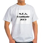 MBA Graduate 2009 Light T-Shirt