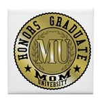 Mom University Honors Graduate Tile Coaster
