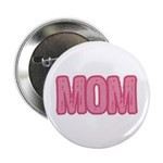 "Mom in Pink Mother's Day 2.25"" Button (100 pack)"