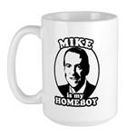 Mike Huckabee is my homeboy Large Mug