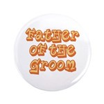 "Father of the Groom 3.5"" Button"