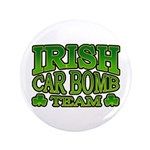 "Irish Car Bomb Team Shamrock 3.5"" Button"