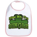 Kiss Me I'm Single Shamrock Bib