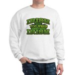 Irish You Were Irish Shamrock Sweatshirt