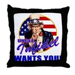 Uncle Infidel Wants You Throw Pillow
