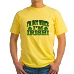 I'm Not White I'm Irish Yellow T-Shirt