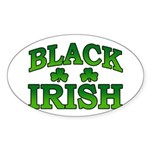 Once You go Irish You Never Go Back Oval Sticker