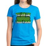 You Look Like I Need a Drink Women's Dark T-Shirt