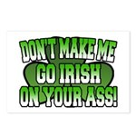 Don't Make Me Go Irish on Your Ass Postcards (Pack