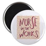 """Nurse in the Works 2.25"""" Magnet (100 pack)"""