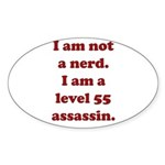 Not Nerd Assassin Oval Sticker (10 pk)