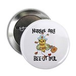 "Nurses Are Bee-utiful 2.25"" Button (10 pack)"
