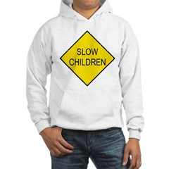 Slow Children Sign Hooded Sweatshirt