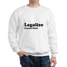 I Love Crystal Meth Sweatshirt
