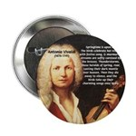 "Classical Music: Vivaldi 2.25"" Button (10 pack)"
