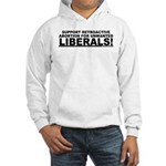 Retroactive Abortion For Libe Hooded Sweatshirt