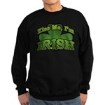 Kiss Me I'm Irish Shamrock Sweatshirt (dark)