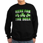 Here for the Beer Shamrock Sweatshirt (dark)