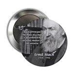 "Cosmology: Mach's Principle 2.25"" Button (100 pack"