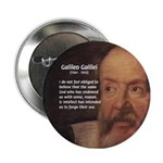 Ignorance Religion Galileo Button