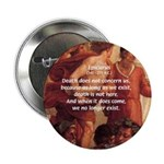 "Death Nihilism Epicurus 2.25"" Button (100 pack)"