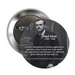 "Paul Dirac Quantum Theory 2.25"" Button (10 pack)"