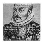 Power of Mind: Montaigne Tile Coaster