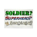 Soldier? Superhero? Sorcerer? Rectangle Magnet