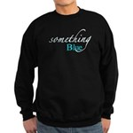 Something Blue Sweatshirt (dark)