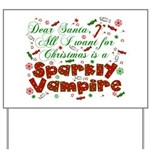 Dear Santa Sparkly Vampire Yard Sign
