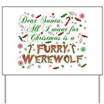 Dear Santa Furry Werewolf Yard Sign
