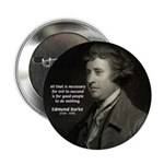 "Edmund Burke: Good & Evil 2.25"" Button (10 pack)"