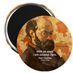 Cezanne Famous Paris Quote Magnet