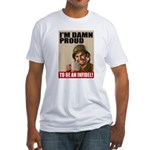 Damn Proud Infidel Fitted T-Shirt