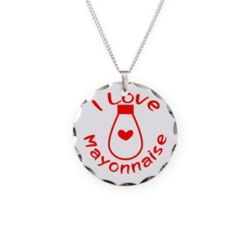 I Love Mayonnaise Necklace Circle Charm