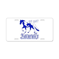Got Gait Naturally Spotted Saddle Horse SSH Aluminum License Plates
