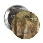 "Aesop Quote Psyche Painting 2.25"" Button (100 pack"