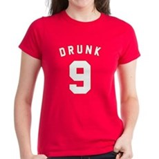 Drunk 9 Womens T-Shirt